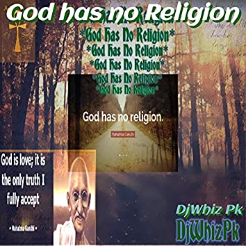 God Has No Religion