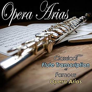 Opera Arias: Classical Flute Transcription of Famous Opera Arias