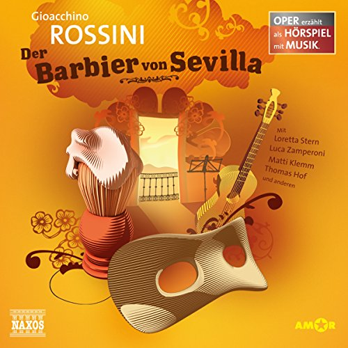 Der Barbier von Sevilla     Oper erzählt als Hörspiel mit Musik              By:                                                                                                                                 Gioacchino Rossini                               Narrated by:                                                                                                                                 Loretta Stern,                                                                                        Luca Zamperoni,                                                                                        Matti Klemm                      Length: 1 hr and 5 mins     Not rated yet     Overall 0.0