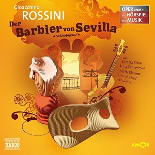 Der Barbier von Sevilla (Oper erzählt als Hörspiel mit Musik) Titelbild