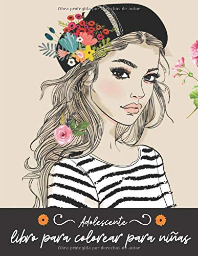 Adolescente: libro para colorear para niñas: Dibujos detallados para niñas mayores