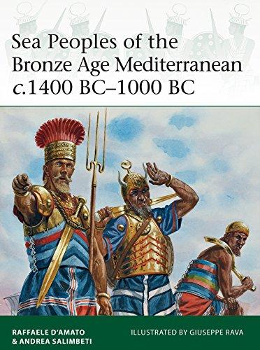Sea Peoples of the Bronze Age Mediterranean c.1400 BC–1000 BC (Elite Book 204)