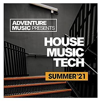 House Music Tech (Summer '21)