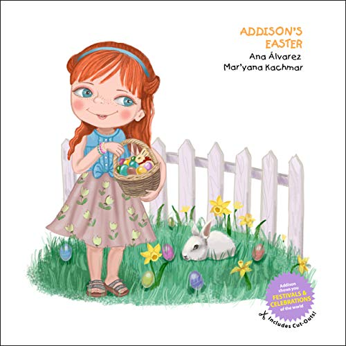 ADDISON'S EASTER: A collection about festivals and celebrations of the world, and children's fashion (ADDISON COLLECTION Book 7) (English Edition)