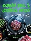 Korean BBQ & Japanese Grills: Yakitori, yakiniku, izakaya (English Edition)
