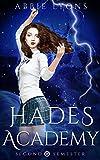 Hades Academy: Second Semester: A Paranormal Demon Romance (Book 2)
