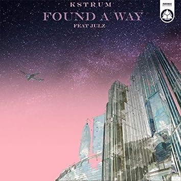 Found A Way
