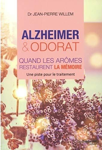Alzheimer et odorat: quand les aromes restaurent la mémoire