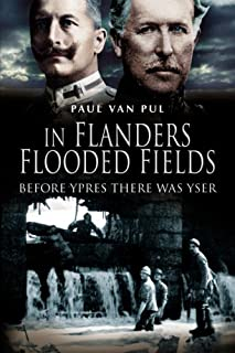 In Flanders Flooded Fields: Before Ypres There was Yser