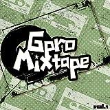 Gpro Mixtape, Vol. 1 [Explicit]