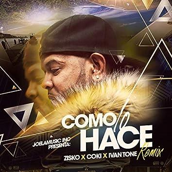 COMO LO HACE (feat. ZYSKO, COKI & AIVAN TONEZ)