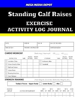 Standing Calf Raises Exercise Activity Log Journal