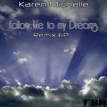 Follow Me to My Dreams (Remix EP)