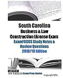 South Carolina Business & Law Construction License Exam ExamFOCUS Study Notes & Review Questions