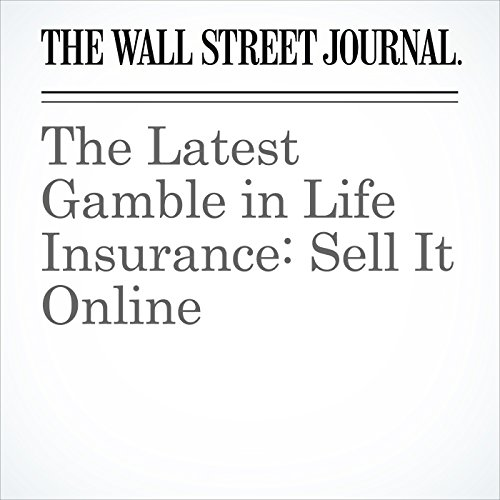 The Latest Gamble in Life Insurance: Sell It Online cover art