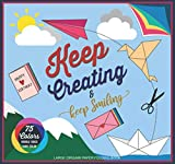 """Keep Creating and Keep Smiling 