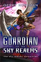 Guardian of the Sky Realms (The Sky Realms Chronicles)