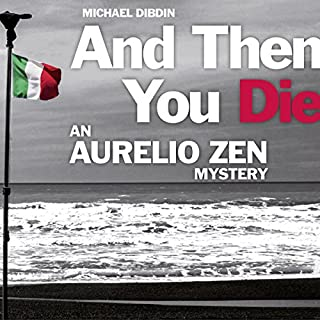 Aurelio Zen: And Then You Die audiobook cover art