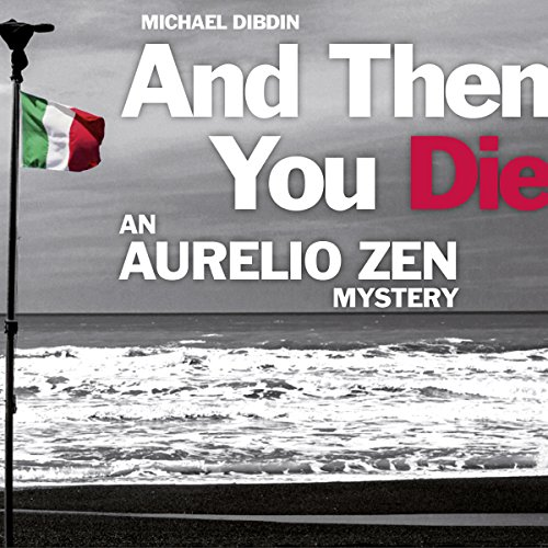 Aurelio Zen: And Then You Die cover art