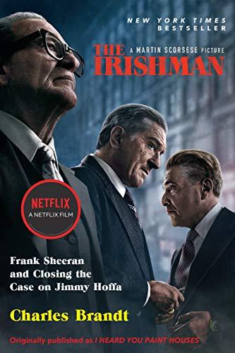The Irishman (Movie Tie-In): Frank Sheeran and Closing the Case on Jimmy Hoffa (English Edition)