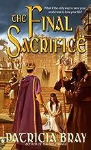 The Final Sacrifice (The Chronicles of Josan Book 3)