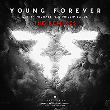Young Forever feat. Phillip LaRue (The Remixes)