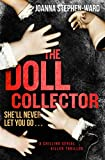 The Doll Collector: A Chilling Serial Killer Thriller (English Edition)