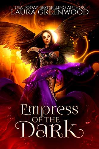Empress Of The Dark Forgotten Gods Laura Greenwood