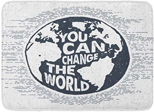 ECNM56B Fußmatten Bad Teppiche Fußmatte Hand inspirierende Label Erde und Sie können die Welt Schriftzug Globus gezeichnet 15,8