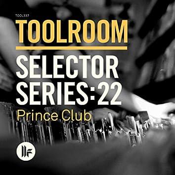 Toolroom Selector Series: 22 Prince Club