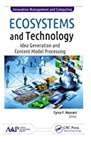 Ecosystems and Technology: Idea Generation and Content Model Processing (Innovation Management and Computing)