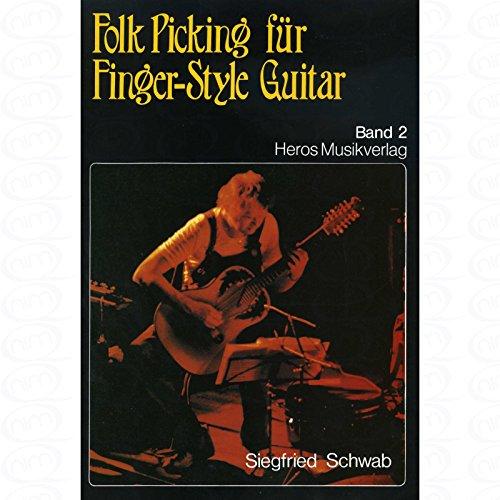 FOLK PICKING 2 - arrangiert für Gitarre [Noten/Sheetmusic] Komponist : SCHWAB SIGI