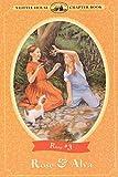 Rose & Alva (Little House Chapter Book)
