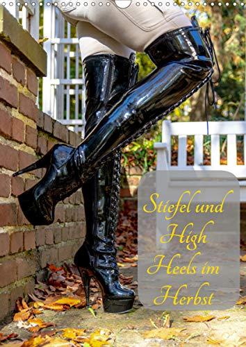 Stiefel und High Heels im Herbst (Wandkalender 2021 DIN A3 hoch)