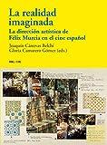 La realidad imaginada: La dirección artística de Félix Murcia en el cine español: 41