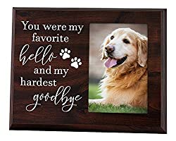 "Dog Memorial Picture Frame, with the words ""You were my favourite hello and my hardest goodbye."""