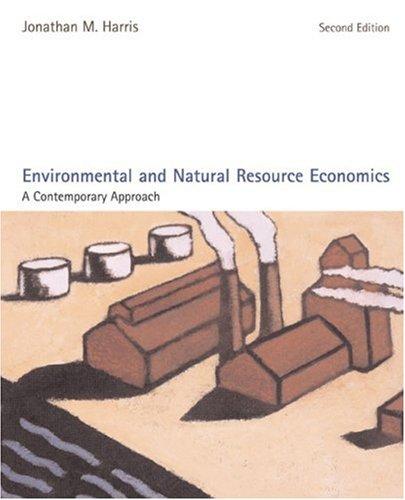 Environmental and Natural Resource Economics: A...
