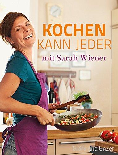 Kochen kann jeder mit Sarah Wiener von Sarah Wiener (26....