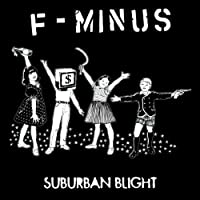 Suburban Blight by F-Minus (2001-06-19)