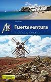 Fuerteventura Reiseführer Michael Müller Verlag: Individuell reisen mit vielen praktischen Tipps (MM-Reiseführer) (German Edition)
