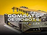 Combats de robots S9 - Season 9