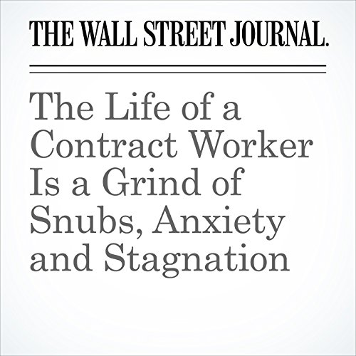 The Life of a Contract Worker Is a Grind of Snubs, Anxiety and Stagnation audiobook cover art