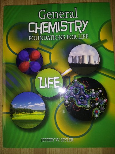 General Chemistry: Foundations for Life