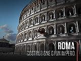 Roma - Costruzione di un impero S1
