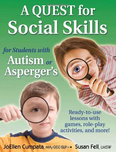 A Quest for Social Skills for Students With Autism or Asperger's: Ready-to-use Lessons With Games, R