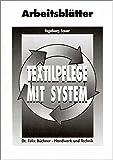 Textilpflege mit System, Arbeitsblätter
