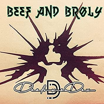 Beef and Broly (Broly Diss MadDbz)