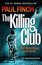 The Killing Club (Detective Mark Heckenburg, Book 3) by Paul Finch (2014-05-22)