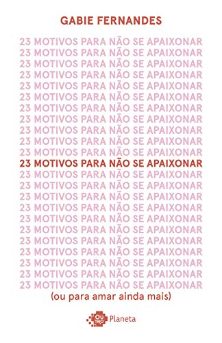 23 Motivos Para Não Se Apaixonar - Edição Autografada -