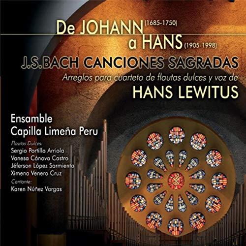 J.S.Bach: Canciones Sagradas Arreglos para Cuarteto de Flautas Dulces y Voz de Hans Lewitus